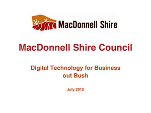 Digital Technology for Business out Bush Diane Hood, MacDonnell Shire